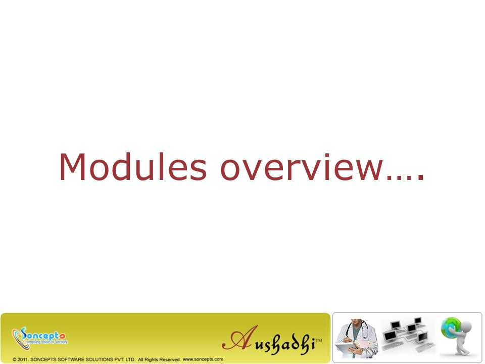 Modules overview….