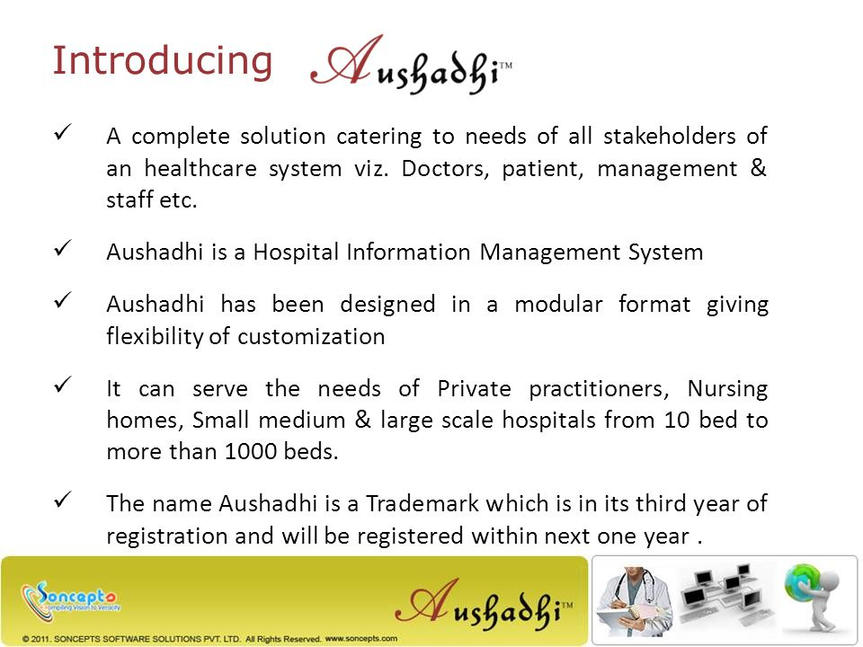 A complete solution catering to needs of all stakeholders of an healthcare system viz.