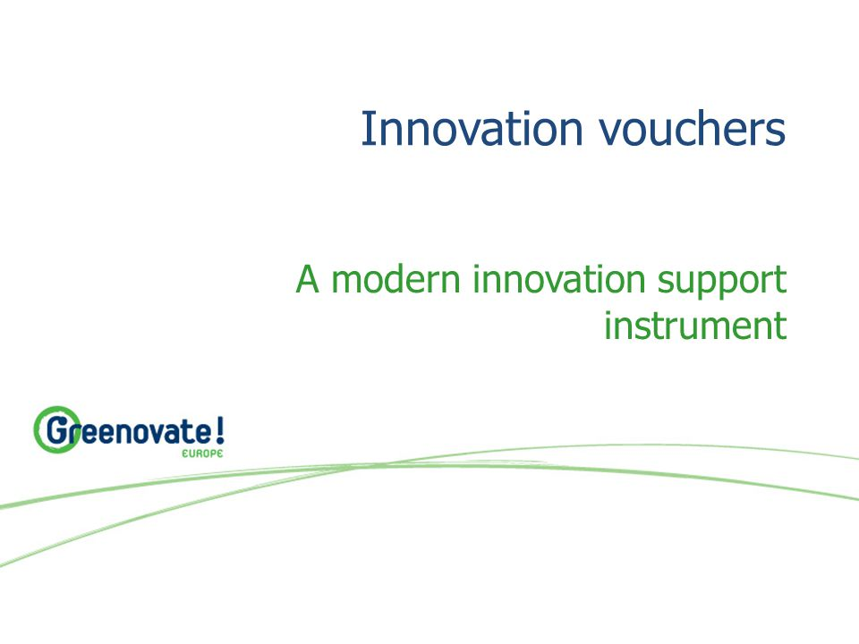 Innovation vouchers A modern innovation support instrument