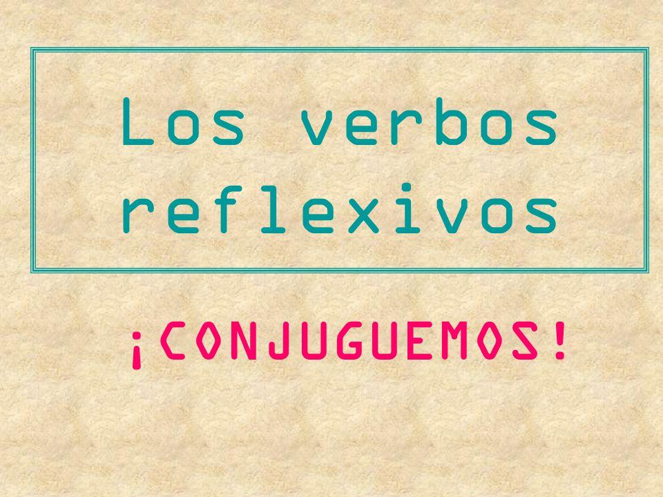 We take off (our…) Nosotros nos quitamos