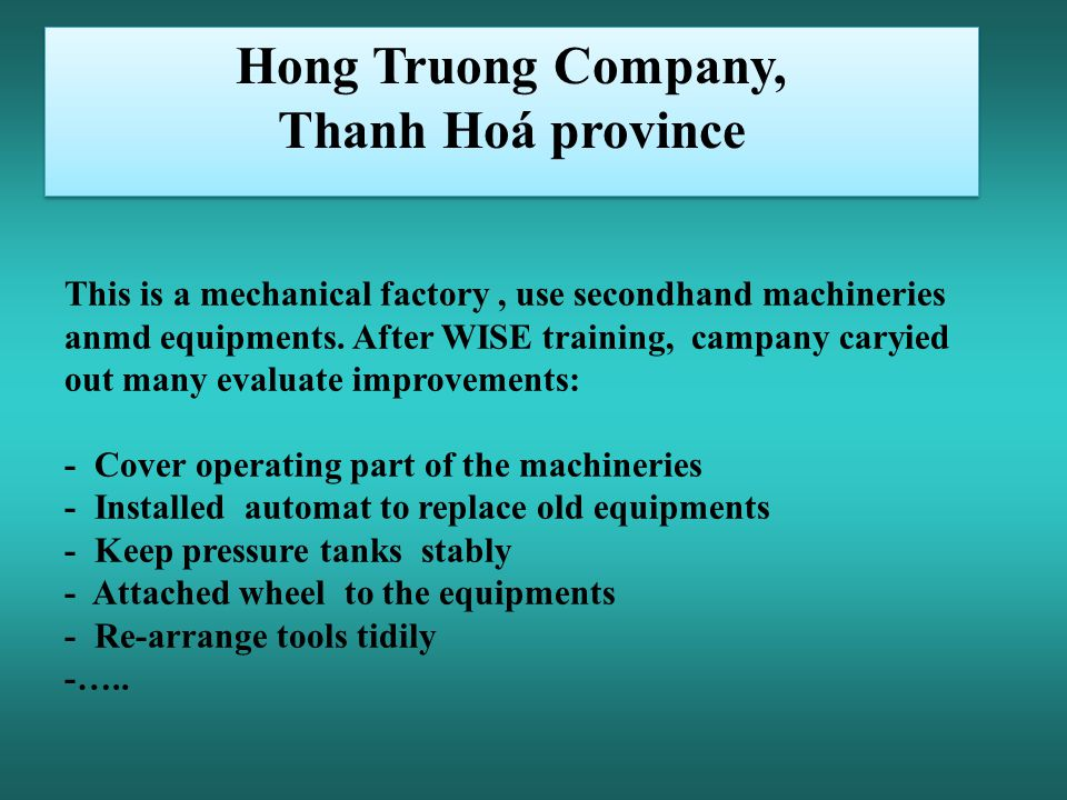 This is a mechanical factory, use secondhand machineries anmd equipments.