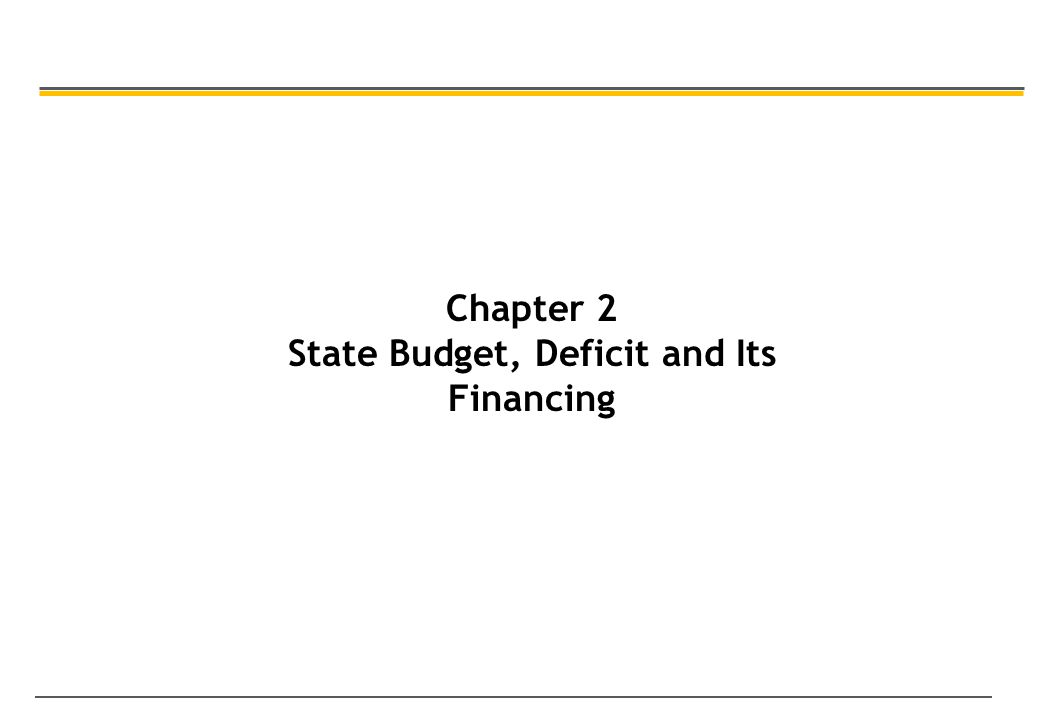 Chapter 2 State Budget, Deficit and Its Financing