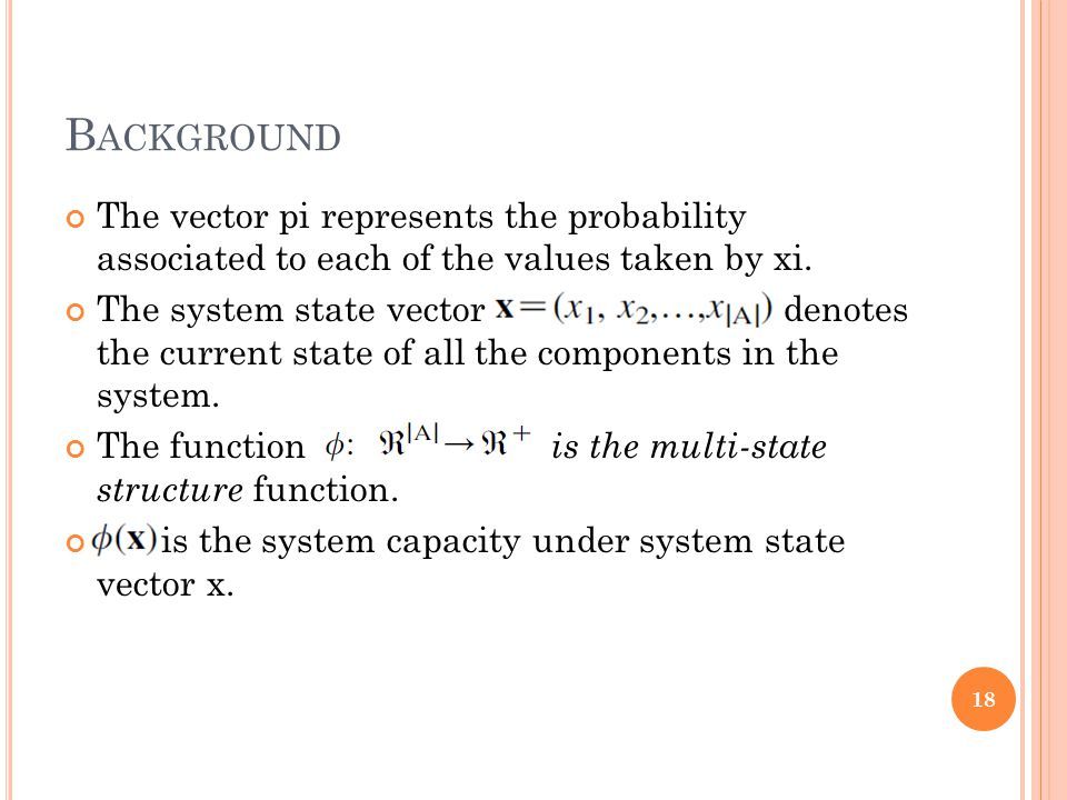 B ACKGROUND The vector pi represents the probability associated to each of the values taken by xi.
