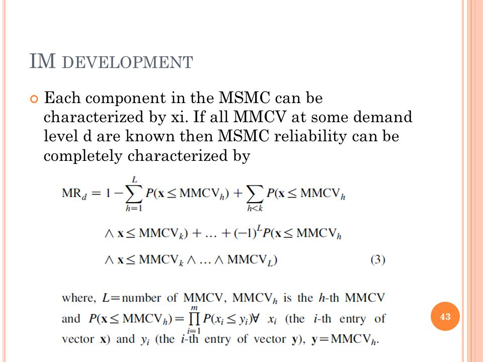 IM DEVELOPMENT Each component in the MSMC can be characterized by xi.