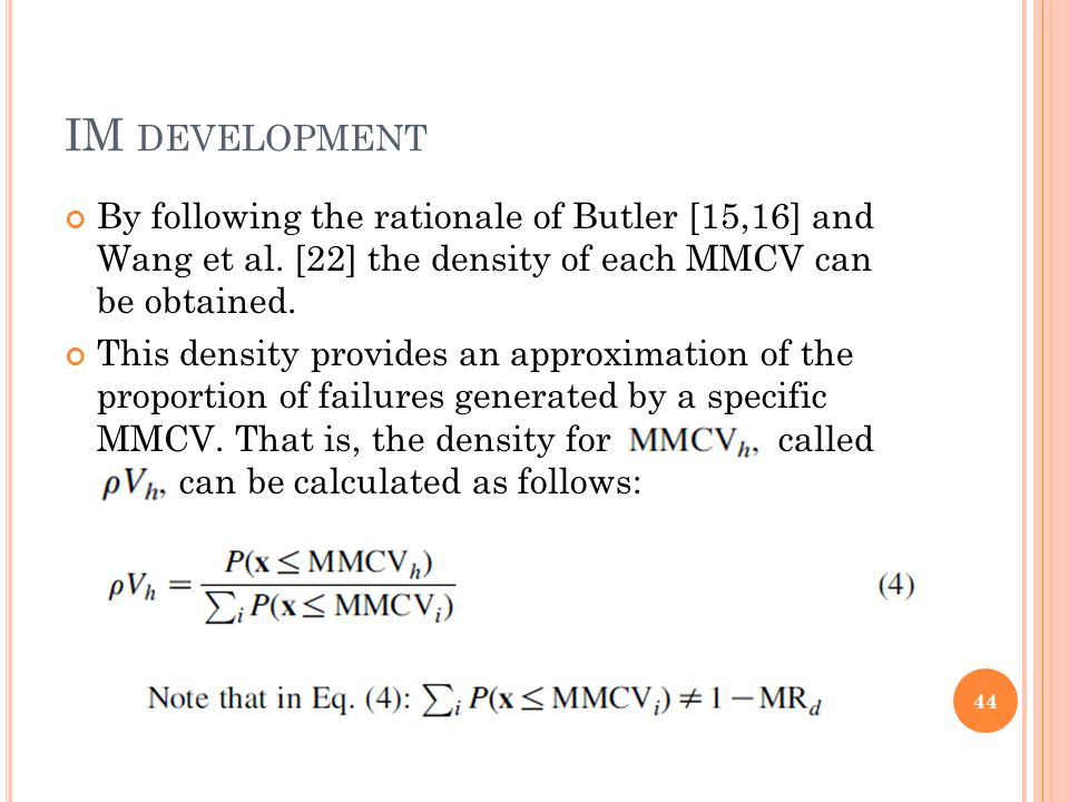 IM DEVELOPMENT By following the rationale of Butler [15,16] and Wang et al.