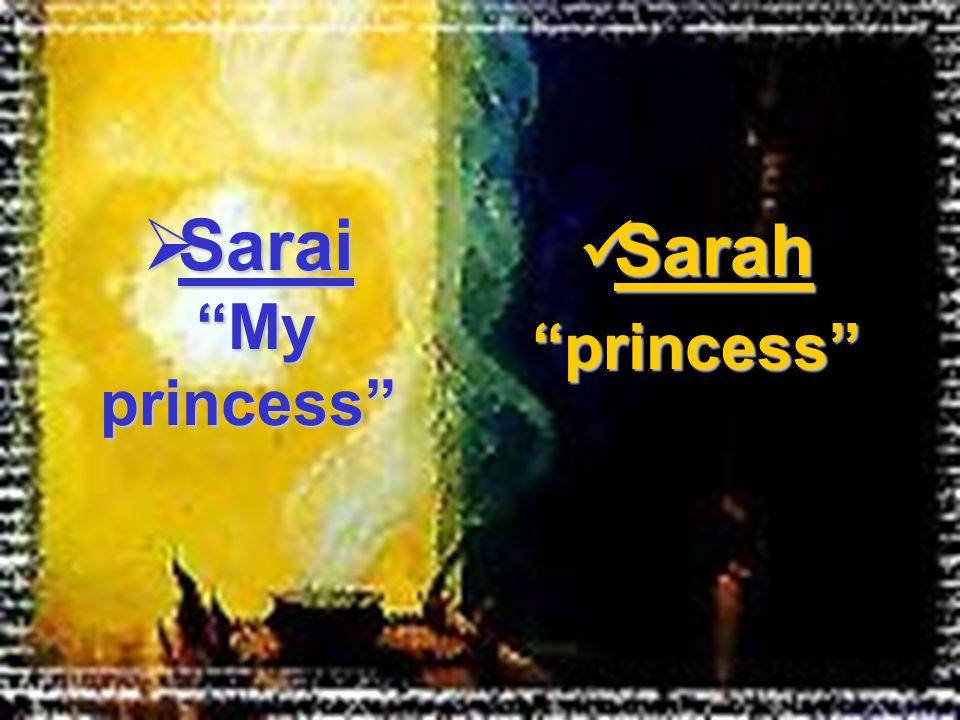 Sarah Sarah princess  Sarai My princess