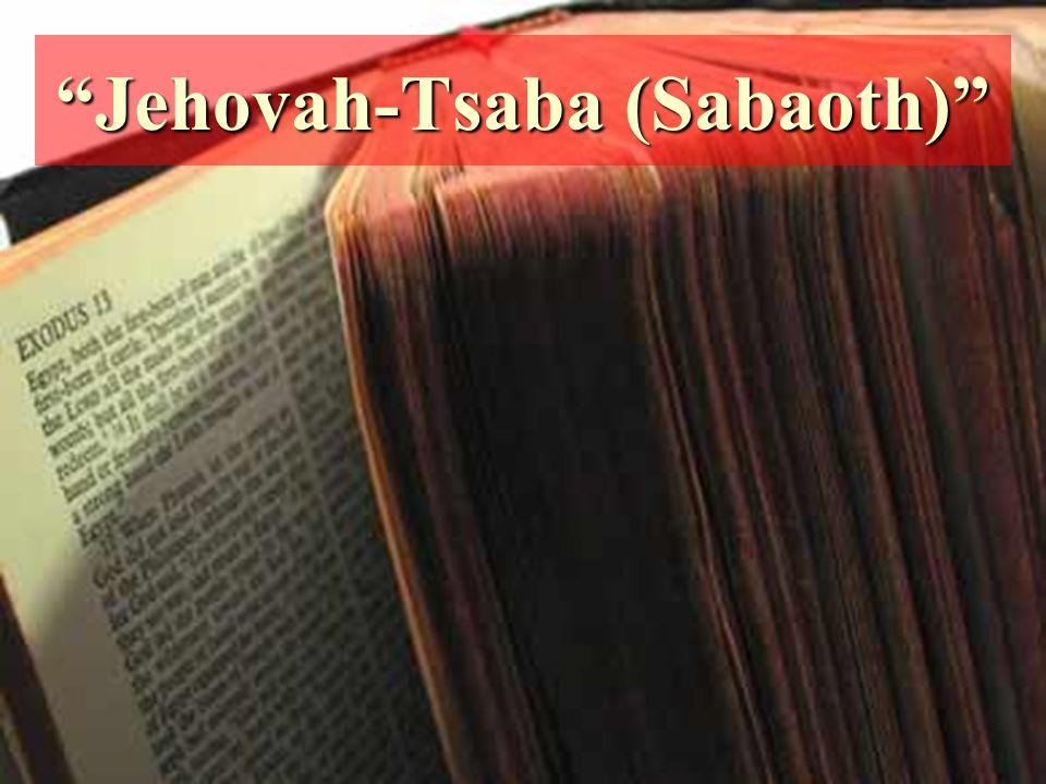 Jehovah-Tsaba (Sabaoth)