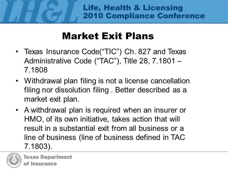 Market Exit Plans Texas Insurance Code( TIC ) Ch.