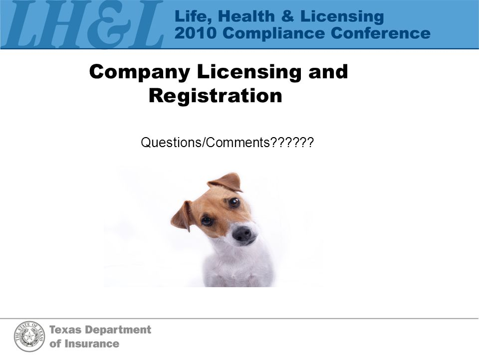 Company Licensing and Registration Questions/Comments