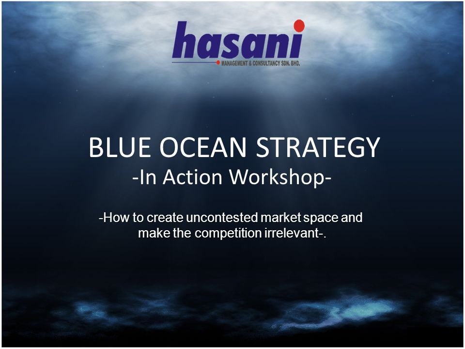 INTRODUCTION Blue Ocean Strategy is the systematic pursuit of new market and new demand creation through the simultaneous pursuit of differentiation and lower cost (Value Innovation).