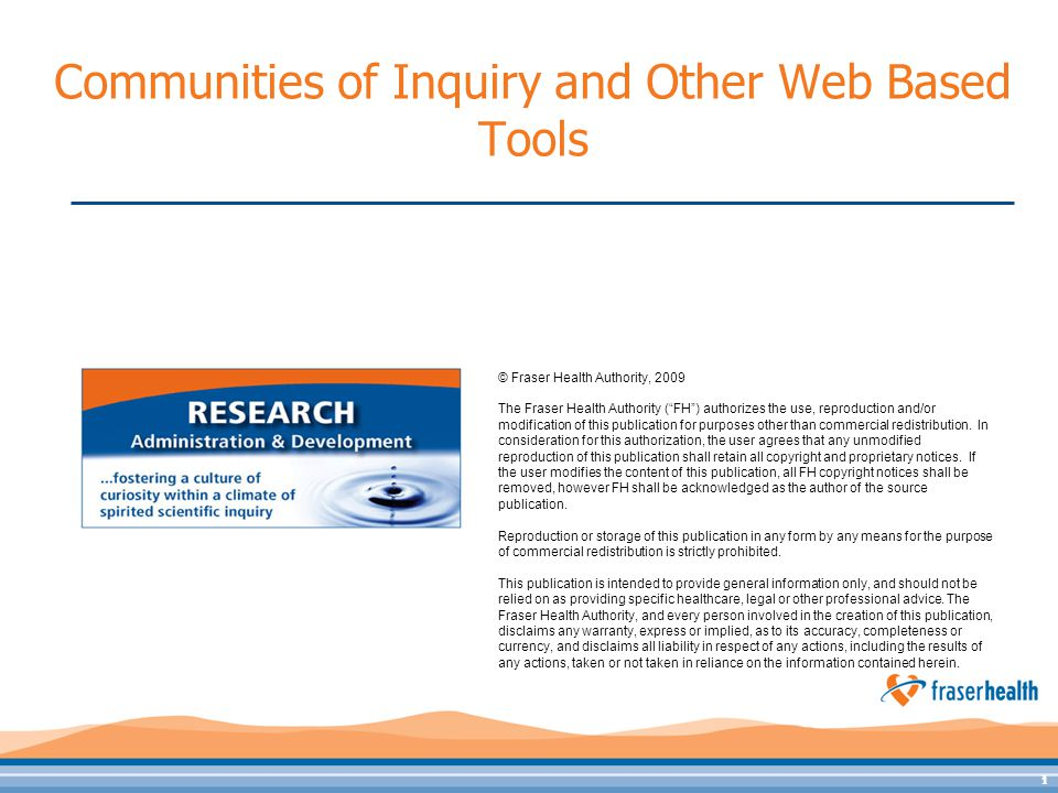 Objectives  Understand the basic components of a Community of Inquiry (COI)  Become aware of web based tools to create a COI  Learn how to create an online COI