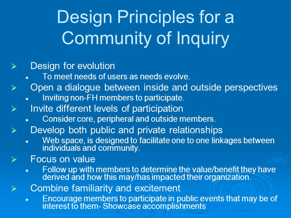Online COI Design Considerations  Private or open status  Membership – who to invite, who can join, how.