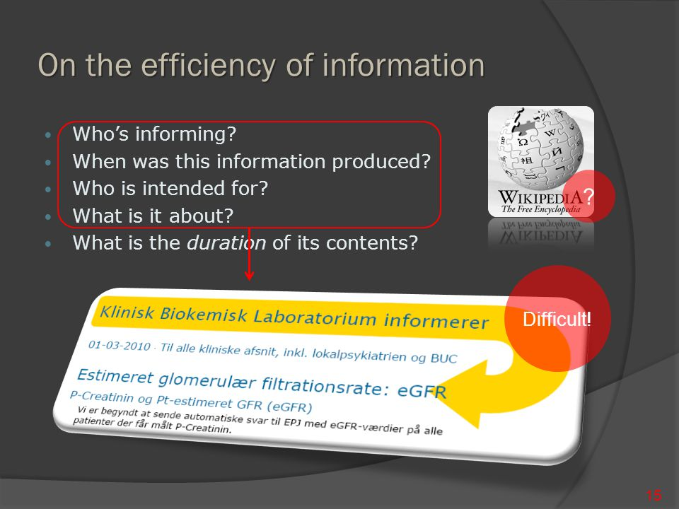 On the efficiency of information 15 Who's informing.