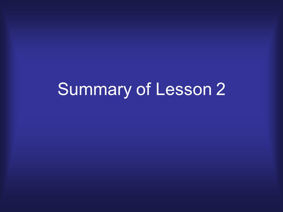 Summary of Lesson 2