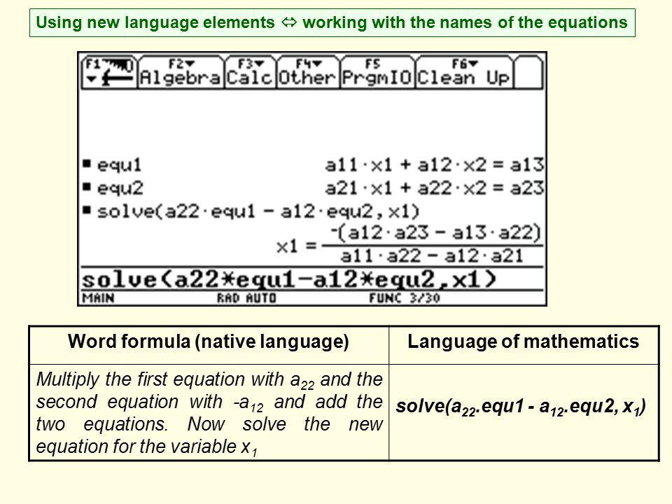 Using new language elements  working with the names of the equations Word formula (native language)Language of mathematics Multiply the first equatio