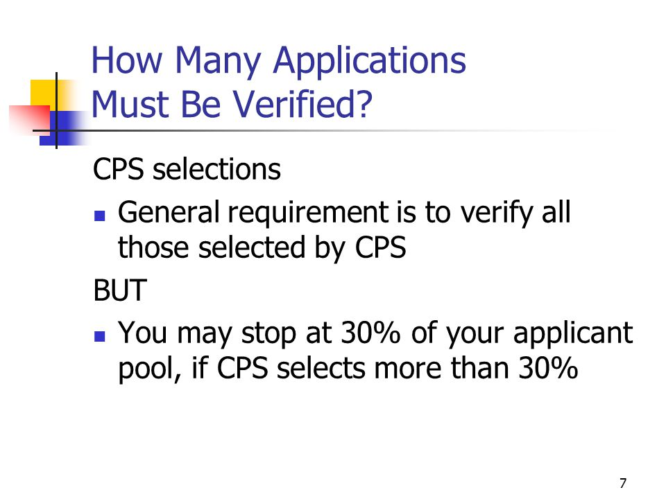 7 How Many Applications Must Be Verified.
