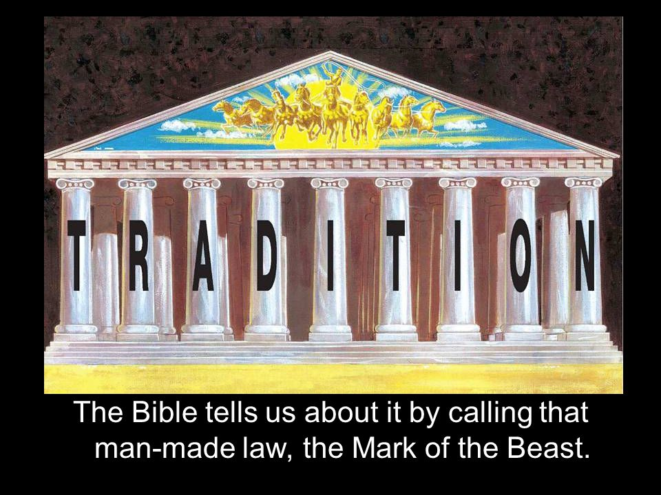 The Bible tells us about it by calling that man-made law, the Mark of the Beast.