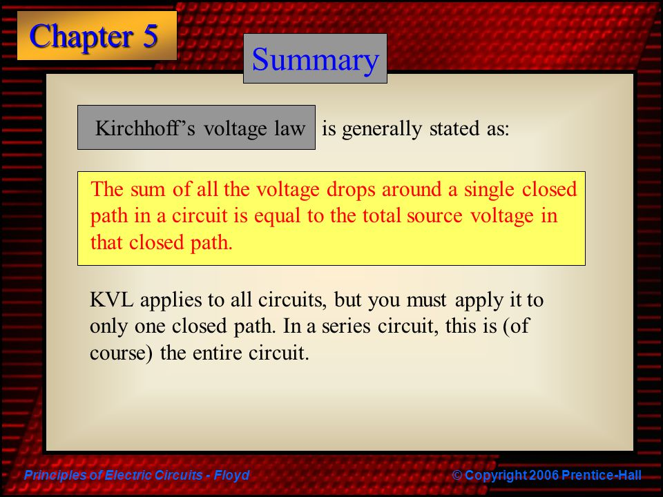 Principles of Electric Circuits - Floyd© Copyright 2006 Prentice-Hall Chapter 5 Quiz 3.