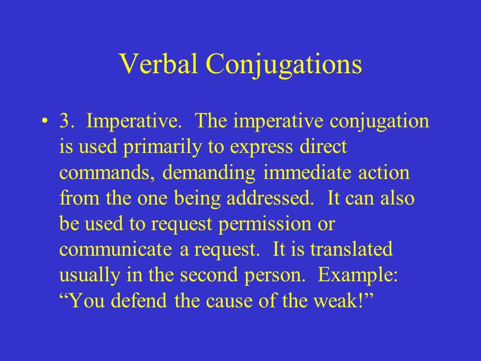 Verbal Conjugations 3. Imperative.