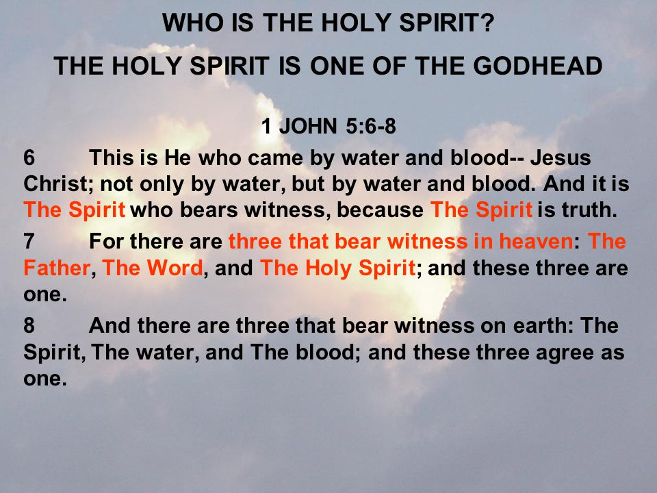 WHAT IS THE HOLY SPIRIT CALLED.