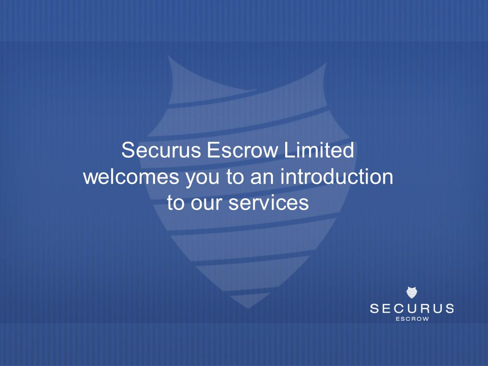 Securus Escrow Limited welcomes you to an introduction to our services
