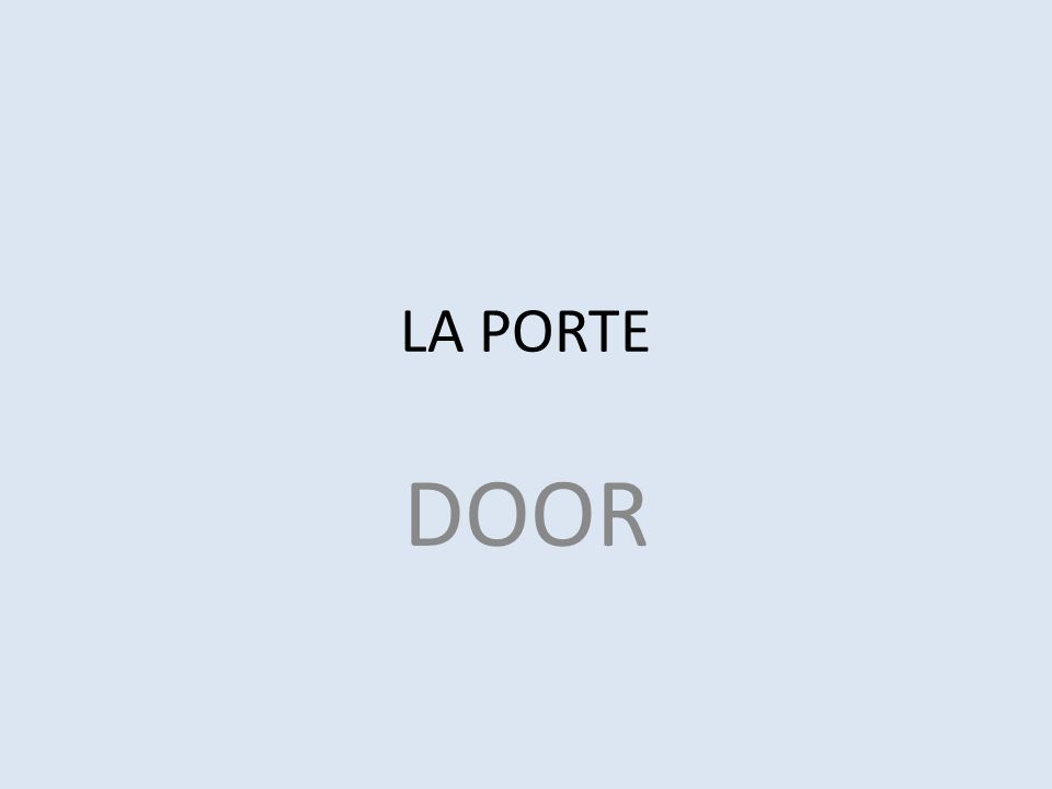 LA PORTE DOOR