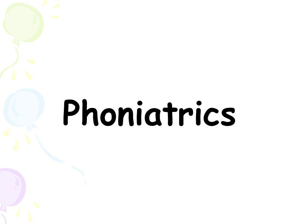 Phoniatrics