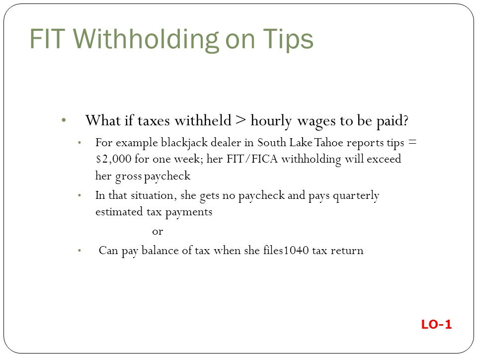 FIT Withholding on Tips What if taxes withheld > hourly wages to be paid.
