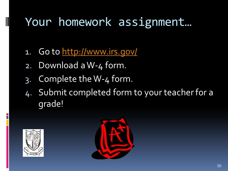 Your homework assignment… 1.Go to http://www.irs.gov/http://www.irs.gov/ 2.