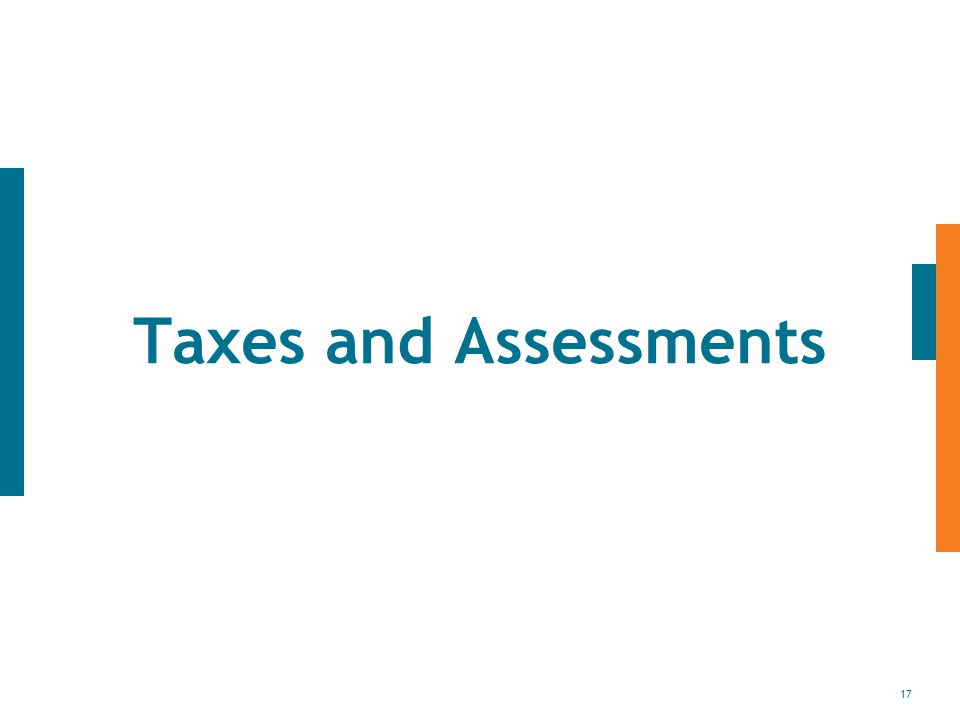 17 Taxes and Assessments