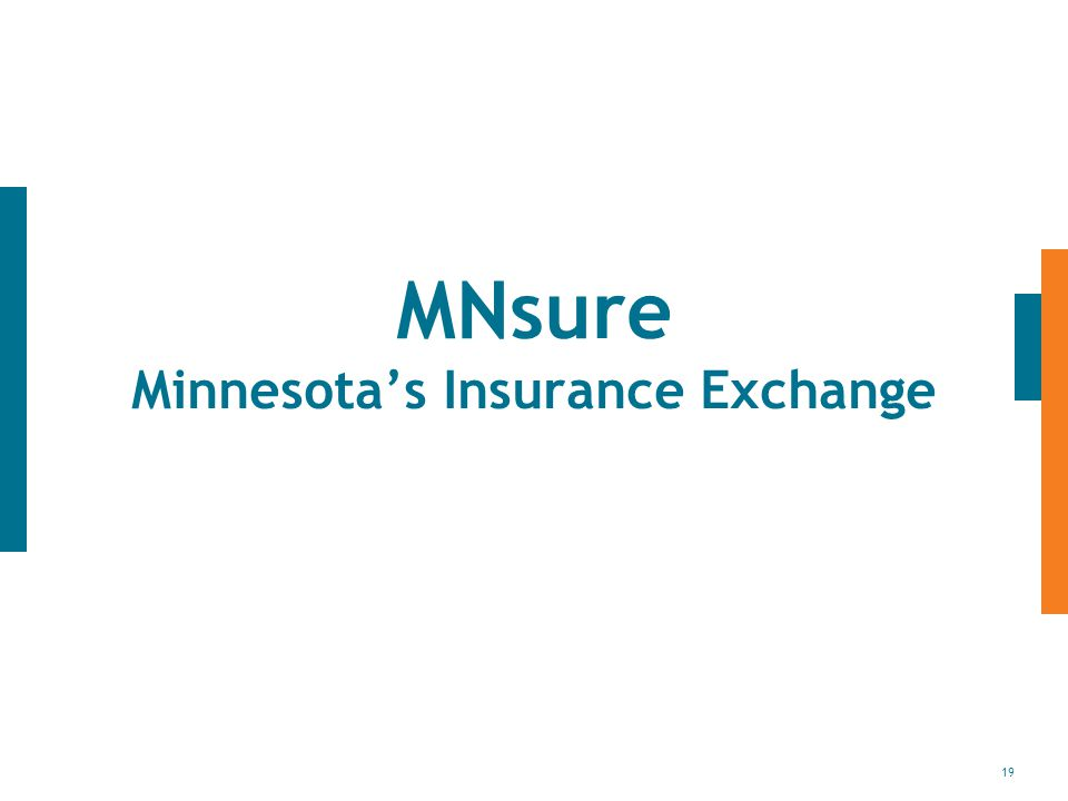 19 MNsure Minnesota's Insurance Exchange