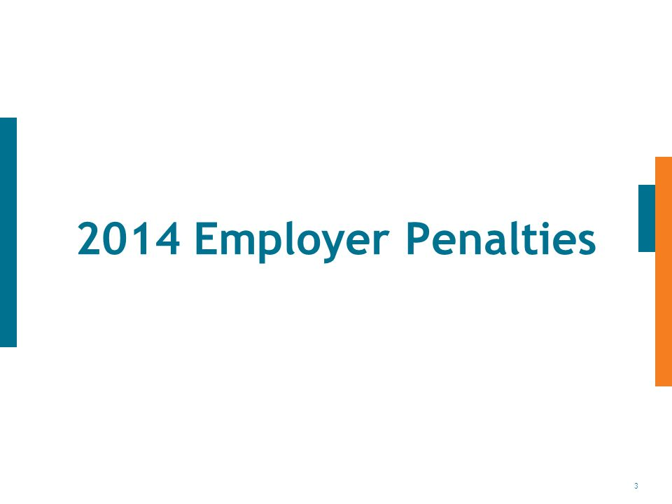 3 2014 Employer Penalties