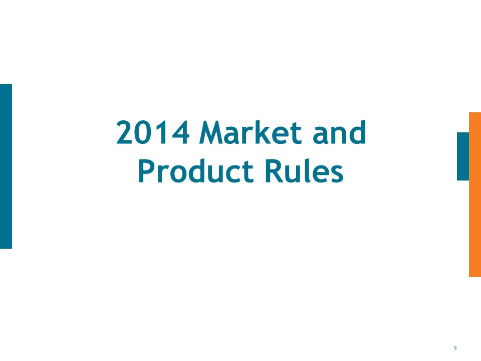 9 2014 Market and Product Rules