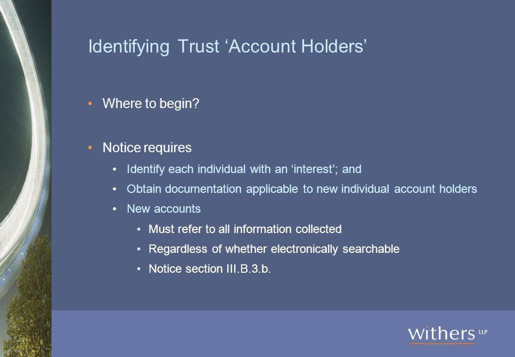 Identifying Trust 'Account Holders' Where to begin.