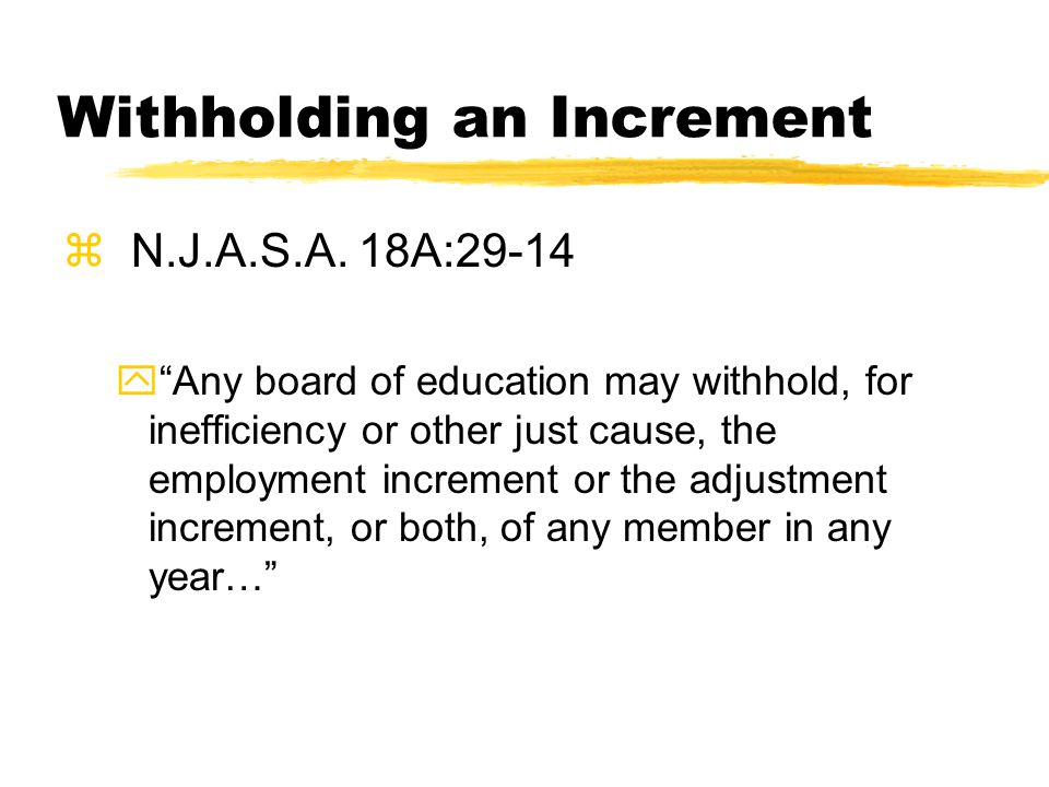 Withholding an Increment z N.J.A.S.A.