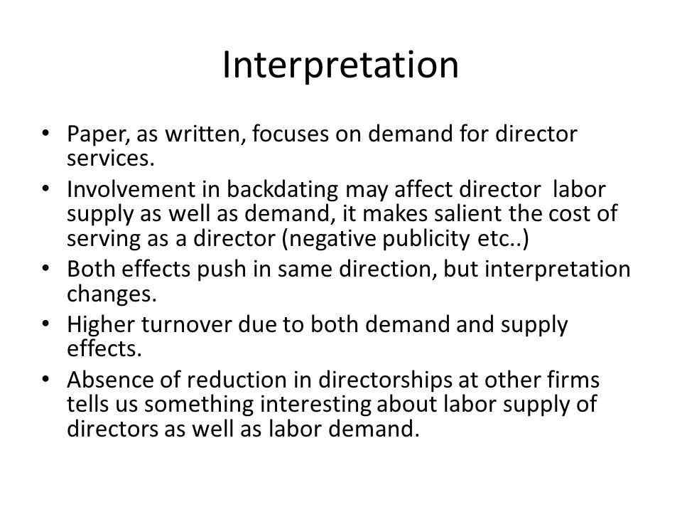 Interpretation Paper, as written, focuses on demand for director services.