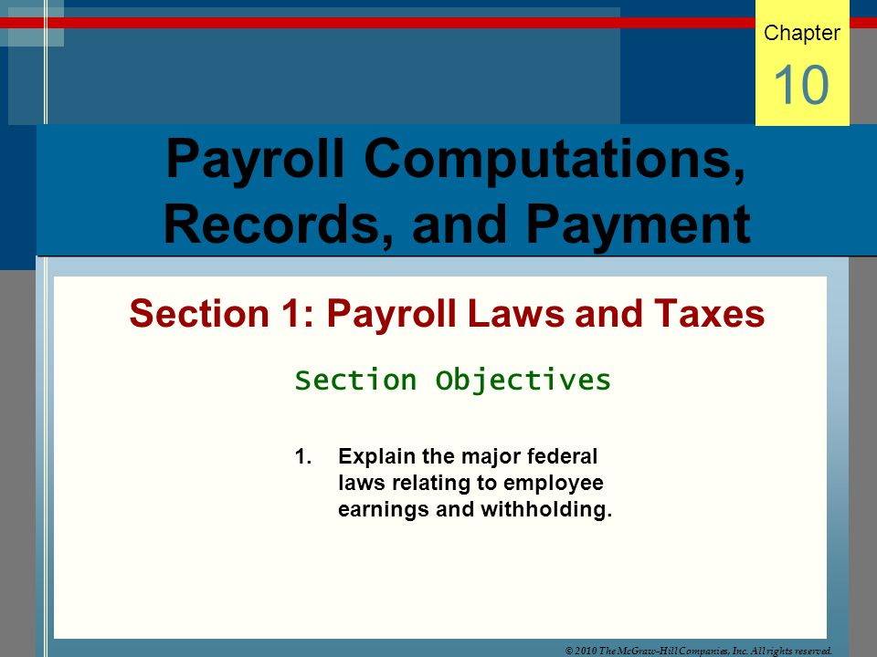 10-13 Hourly rate basis Salary basis Commission basis Piece-rate basis Objective 2 Compute Total Earnings of Employees The first step in preparing payroll is to compute the gross wages or salary for each employee.