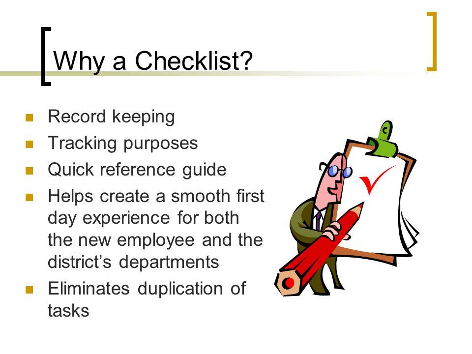 Why a Checklist.