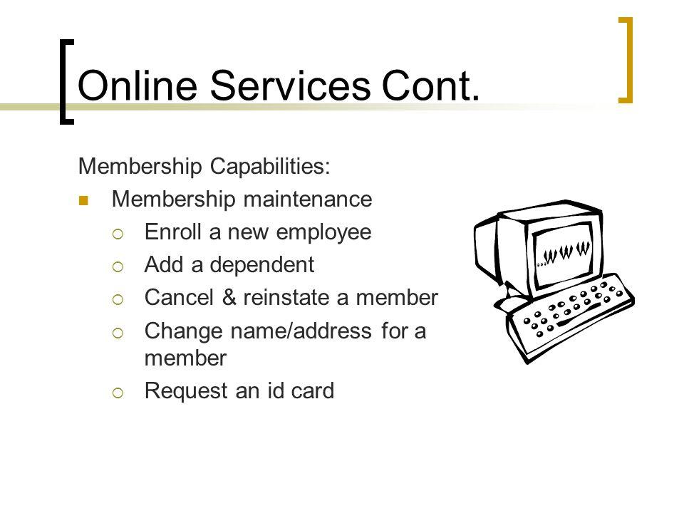 Online Services Cont.