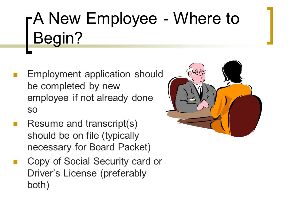 A New Employee - Where to Begin.