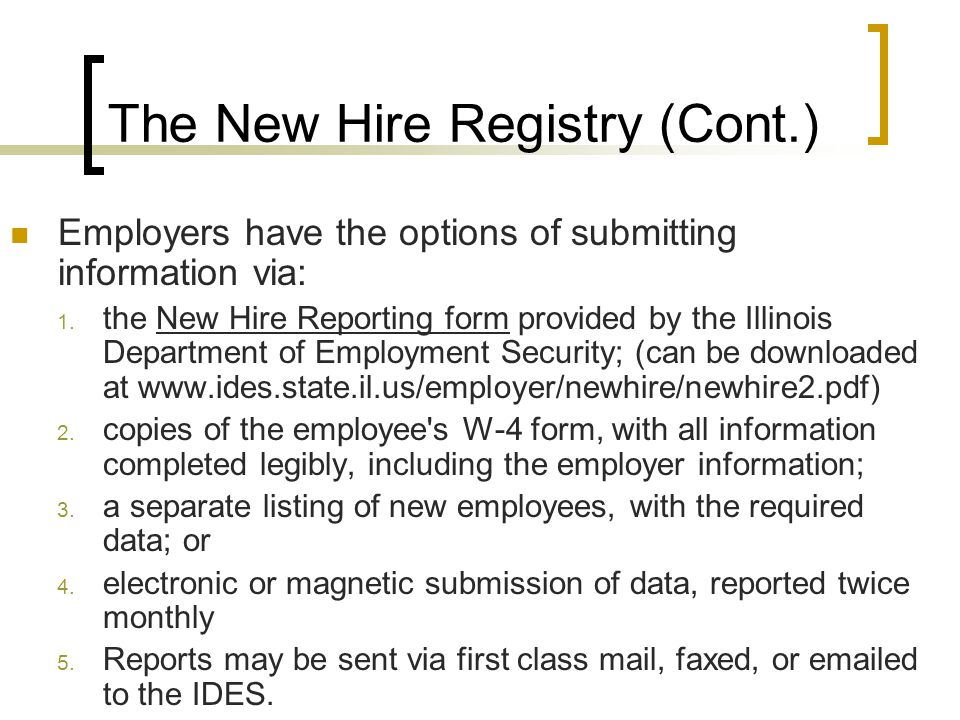 Employers have the options of submitting information via: 1.