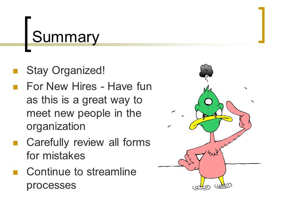 Summary Stay Organized.