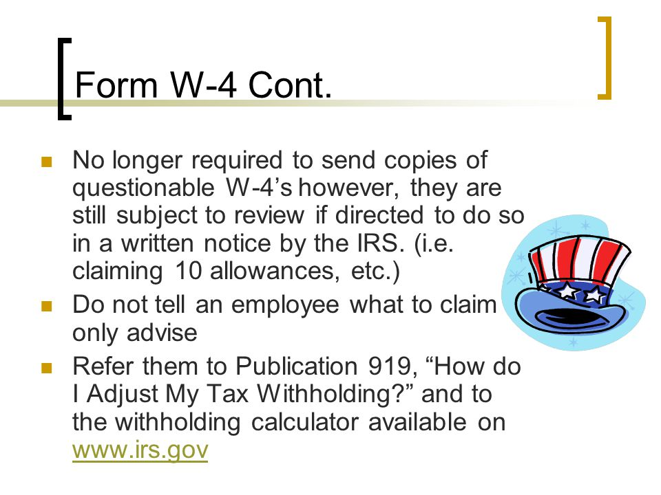 Form IL W-4 Employer must keep copy on file Form IL-W-5-NR – Employee's Statement of Nonresidence in Illinois  Employees who reside in Iowa, Kentucky, Michigan and Wisconsin must complete this form to be exempt from SIT withholding requirements.