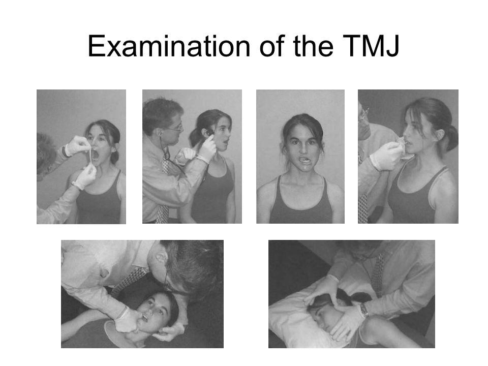 Examination of the TMJ