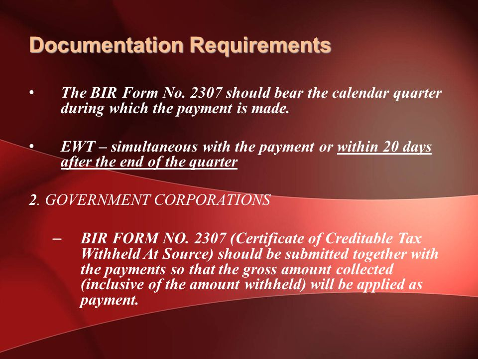 Documentation Requirements The BIR Form No.