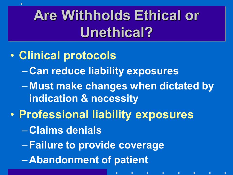 Are Withholds Ethical or Unethical.
