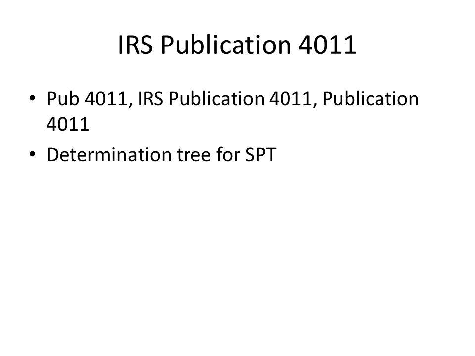 IRS Publication 4011 Pub 4011, IRS Publication 4011, Publication 4011 Determination tree for SPT