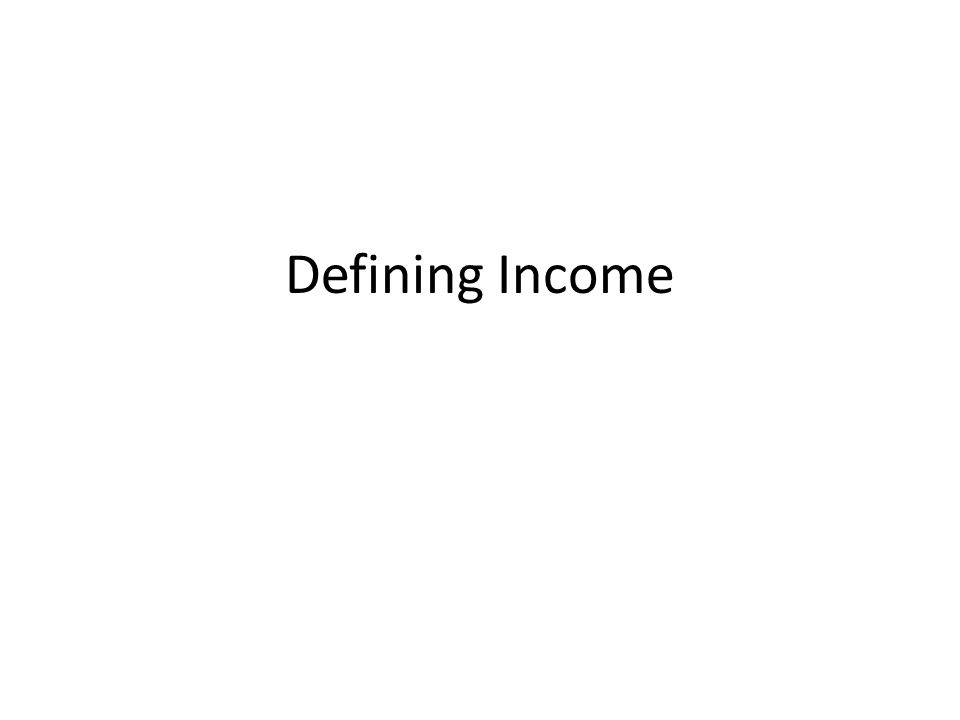 Defining Income