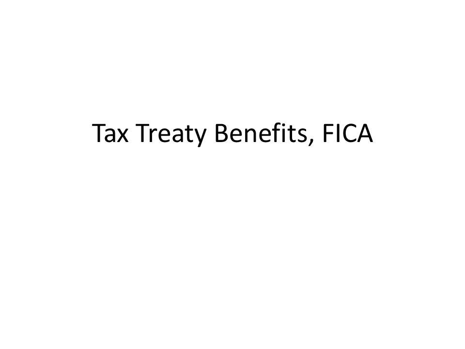Tax Treaty Benefits, FICA