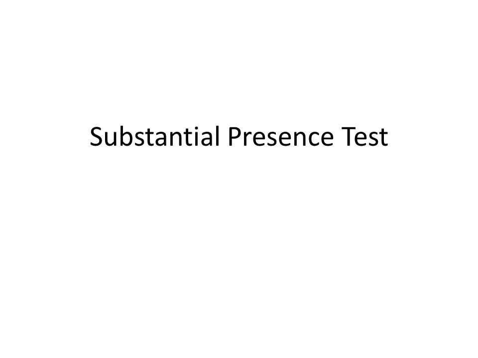 Substantial Presence Test